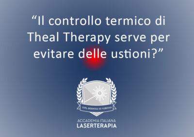 Il controllo termico di Theal Therapy serve per evitare delle ustioni?